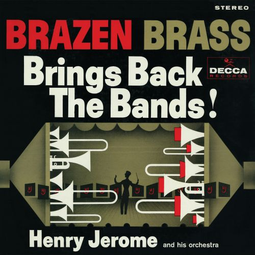 Brazen Brass Brings Back the Bands!