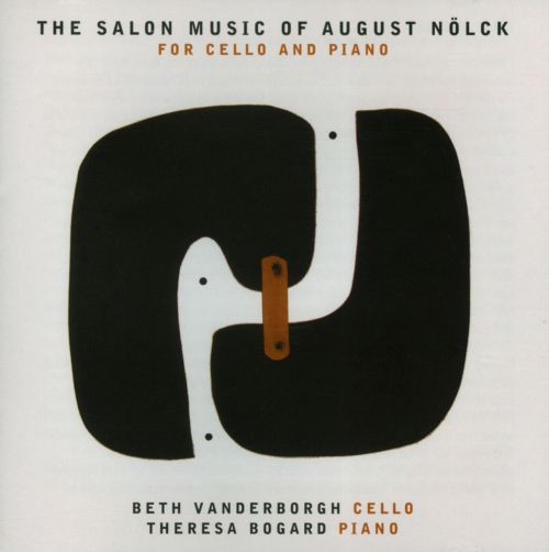 The Salon Music of August Nölck for Cello and Piano