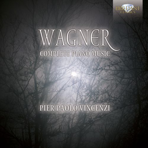 Wagner: Complete Piano Music
