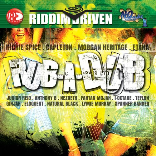 Riddim Driven: Rub-A-Dub