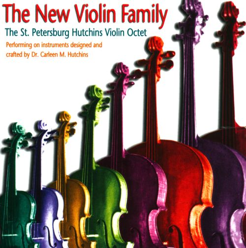 The New Violin Family