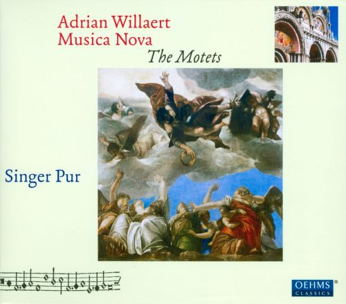Adrian Willaert: Musica Nova - The Motets