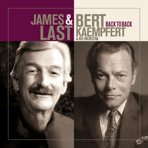 James Last & Bert Kaempfert & His Orchestra/Back To Back
