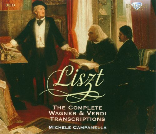 Liszt: The Complete Wagner & Verdi Transcriptions