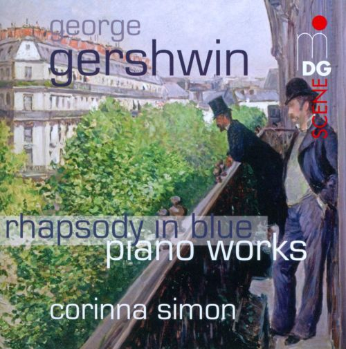 Gershwin: Rhapsody in Blue; Piano Works