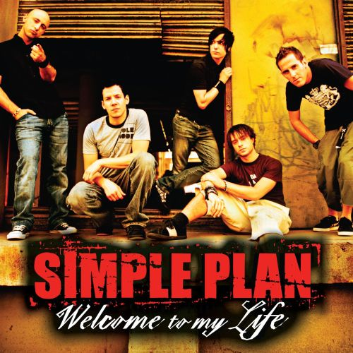 7560cef4e9da5 Welcome to My Life - Simple Plan | Songs, Reviews, Credits | AllMusic