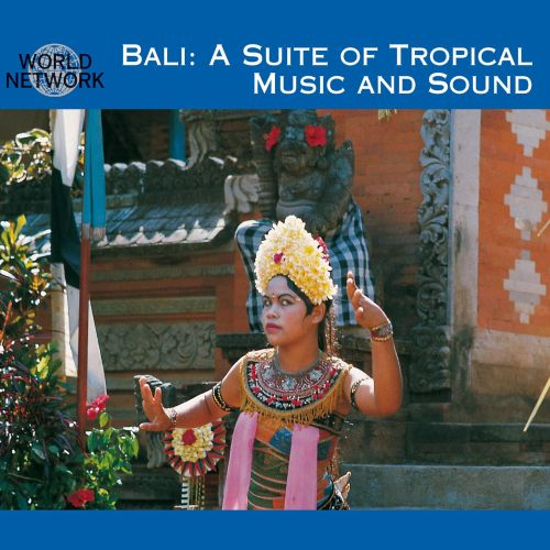 Bali: Suite of Tropical Music and Sound