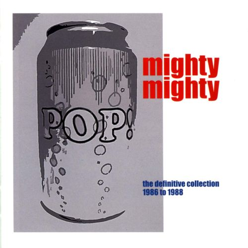 Pop Can: The Definitive Collection 1986-1988