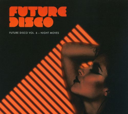 Future Disco, Vol. 6: Night Moves