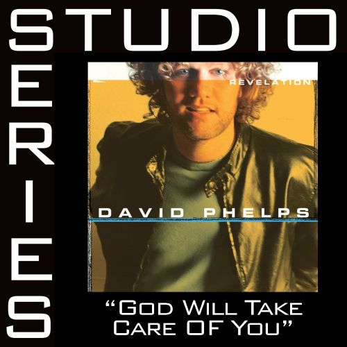 God Will Take Care of You [Studio Series Performance Track]