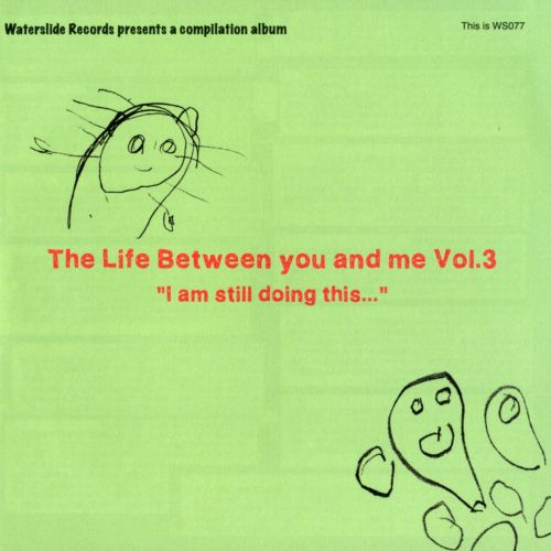 The Life Between You and Me, Vol. 3