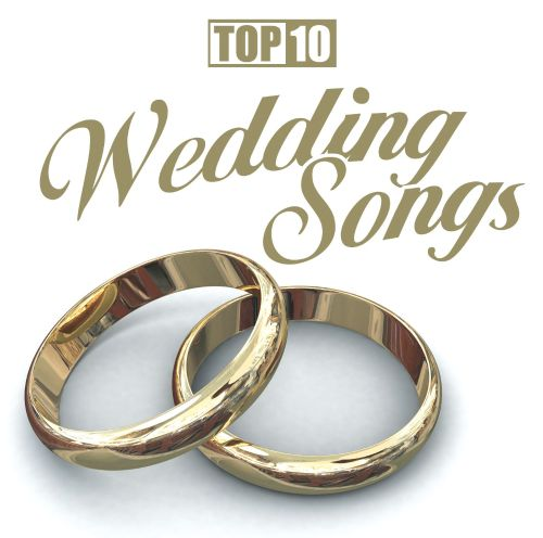 Top 10: Wedding Songs