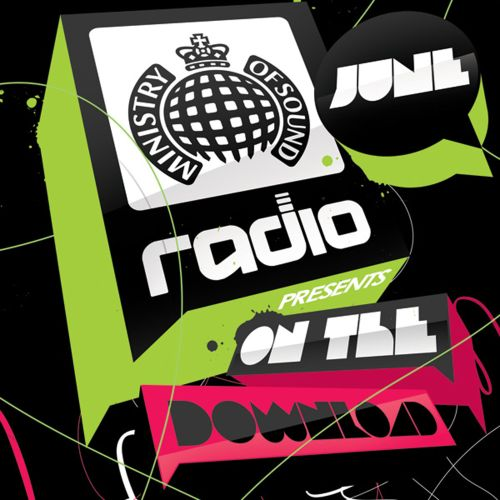 Ministry of Sound Radio Presents: On the Download