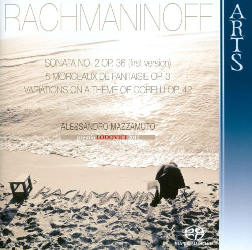 Rachmaninoff: Sonata No. 2, Op. 36 (First Version)