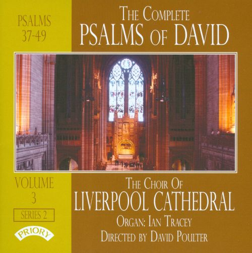 The Complete Psalms of David, Series 2, Vol. 3: Psalms 37-49