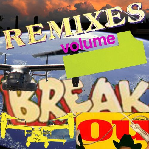 Break You Remixes, Vol. 1