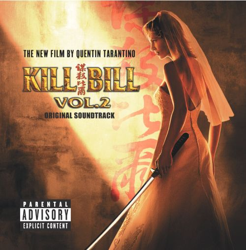 Kill bill, vol. 2 [original soundtrack] original soundtrack.