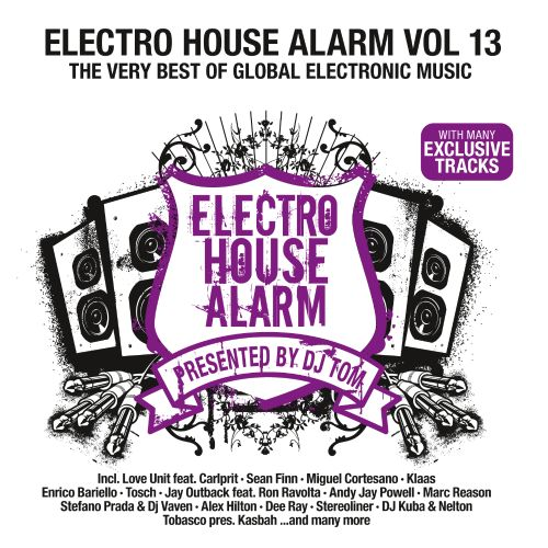 Electro House Alarm, Vol. 13