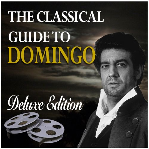 The Classical Guide to Domingo