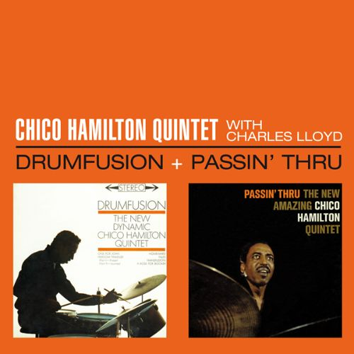Drumfusion/Passin Thru with Charles Lloyd