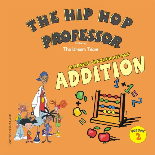 Learning Through Hip Hop, Vol. 2: Addition