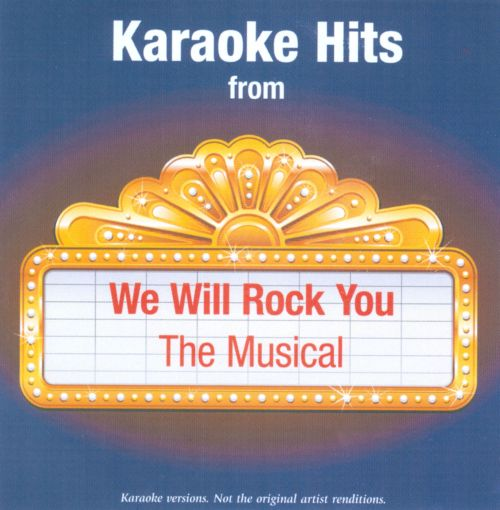 Karaoke Hits From We Will Rock You: The Musical