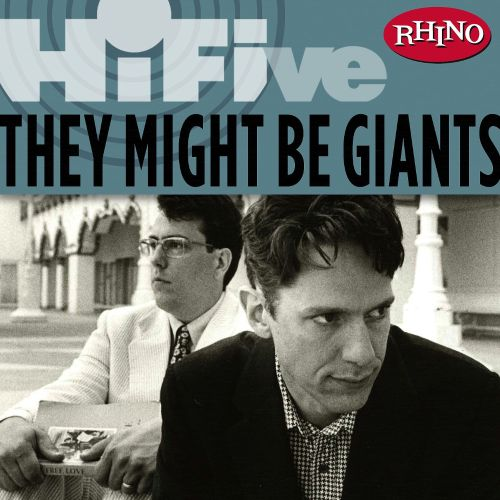 Rhino Hi-Five: They Might Be Giants