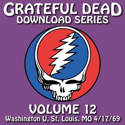 Grateful Dead Download Series, Vol. 12: Washington U., St. Louis, MO