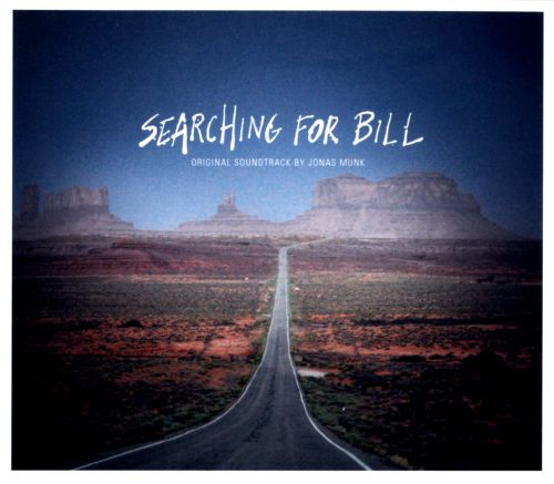 Searching for Bill [Original Motion Picture Soundtrack]