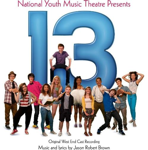 13 - The Musical: UK West End Version