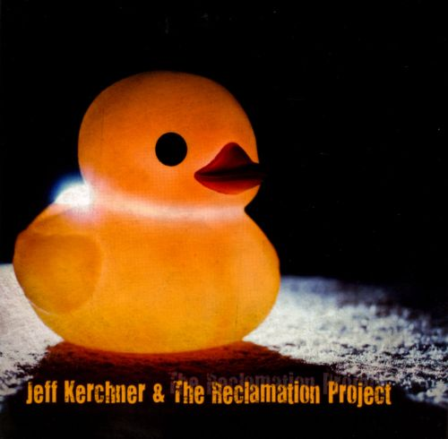 Jeff Kerchner & the Reclamation Project