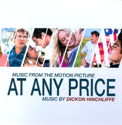At Any Price [Music from the Motion Picture]