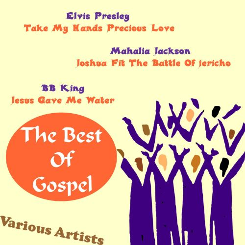 The Best of Gospel [Sound and Vision]