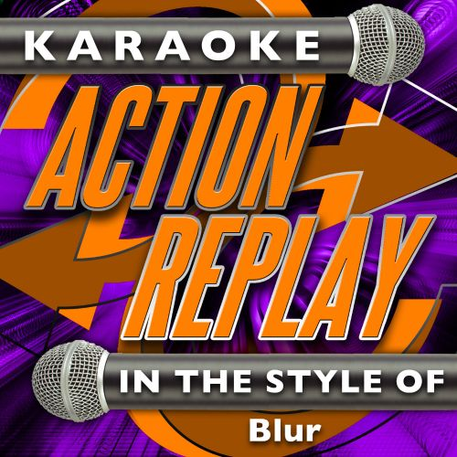 Karaoke Action Replay: In the Style of Blur