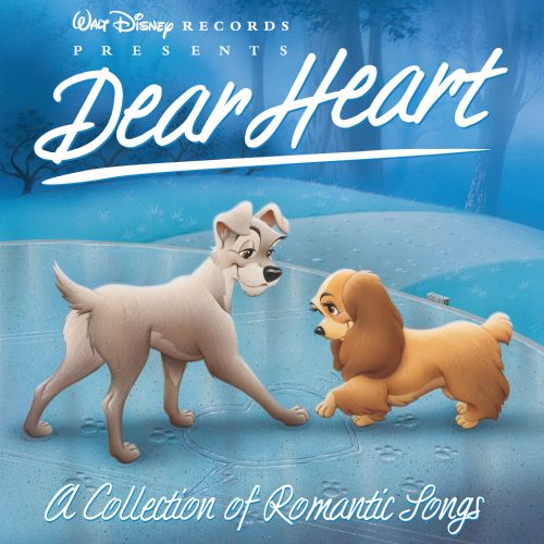 Dear Heart: A Collection of Romantic Songs
