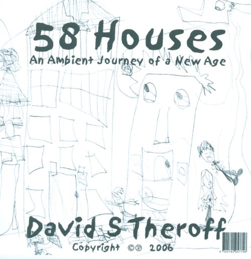 58 Houses: An Ambient Journey Of A New Age