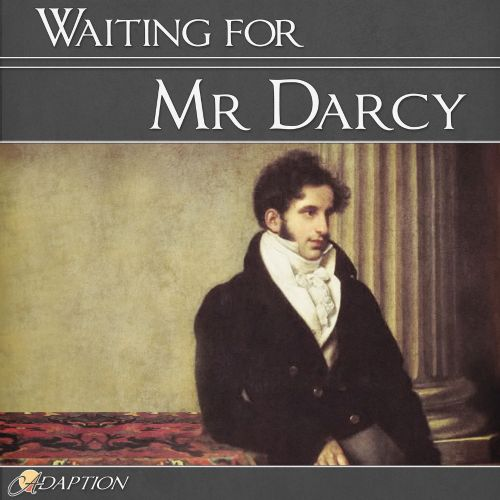 Waiting for Mr Darcy
