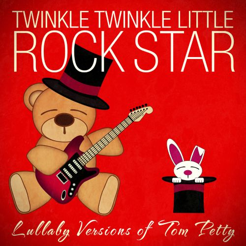 Lullaby Versions of Tom Petty