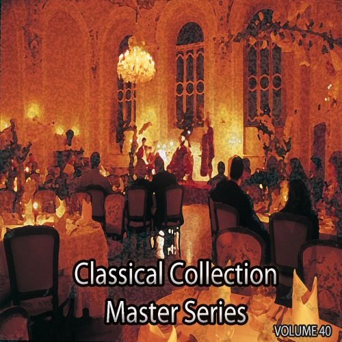 Classical Collection Master Series, Vol. 40