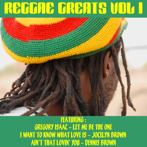Reggae Greats, Vol. 1 [Sound and Vision]
