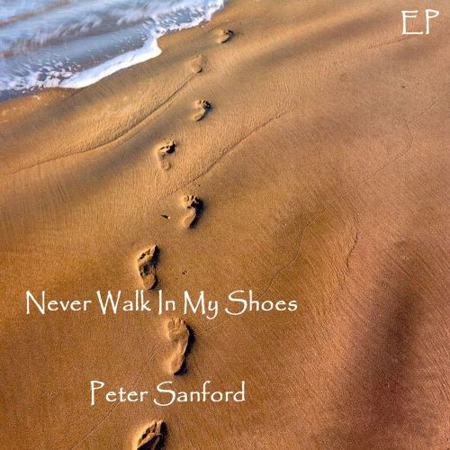 Never Walk In My Shoes EP