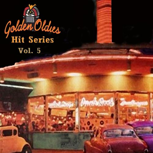 Golden Oldies Hit Series, Vol. 5
