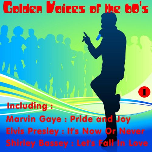 Golden Voices of the 60's, Vol. 1