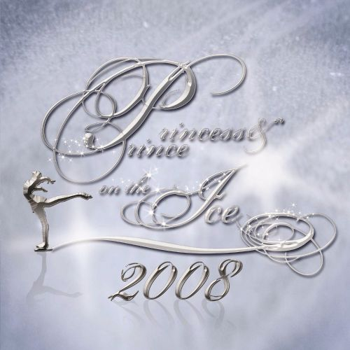 Princess & Prince On The Ice 2008