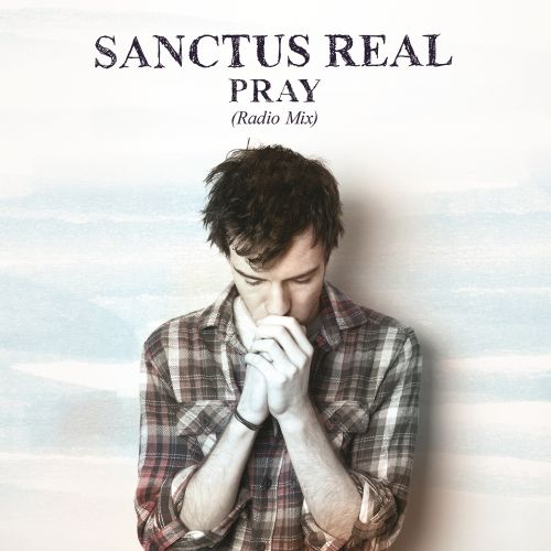 Pray [Radio Mix]