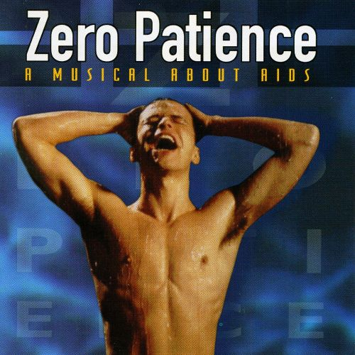 Zero Patience: A Movie Musical About AIDS