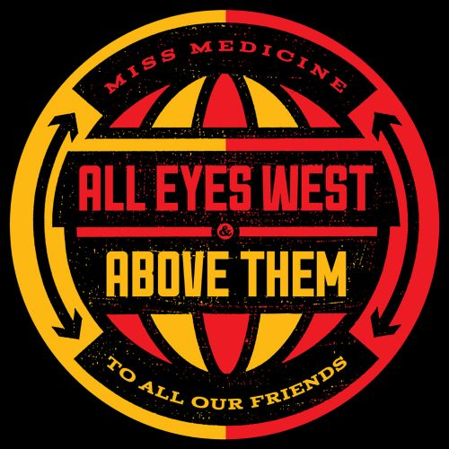 All Eyes West/Above Them