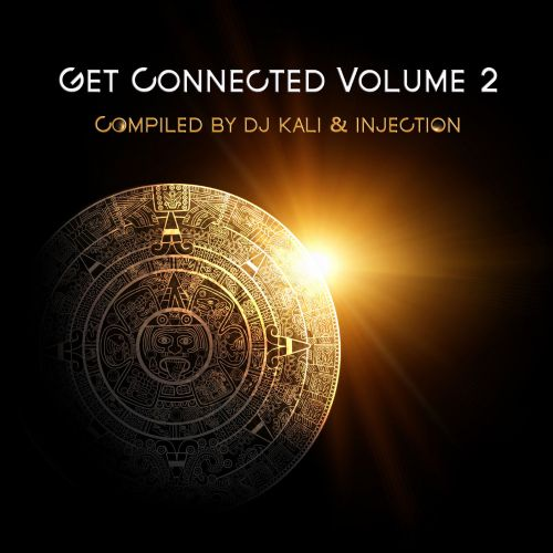 Get Connected, Vol. 2: Compiled By DJ Kali & Injection
