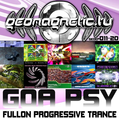 Geomagnetic Records Goa Psy Fullon Progressive Trance EP's 11-20