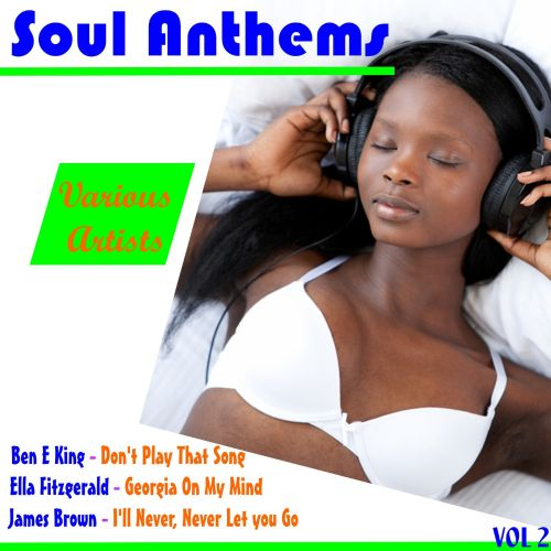 Soul Anthems, Vol. 2